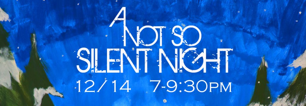 A Not So Silent Night Annual Benefit